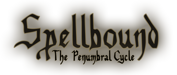 Spellbound : The Penumbral Cycle